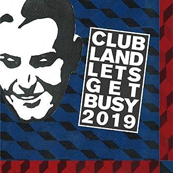 Let's Get Busy 2019 (Radio Edits)