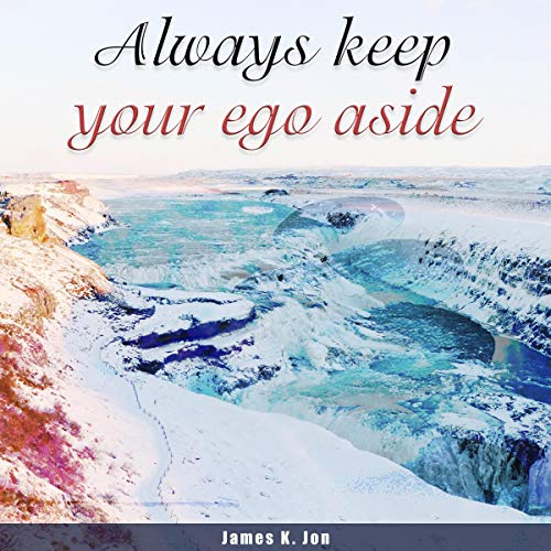 Always Keep Your Ego Aside audiobook cover art
