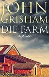 Die Farm: Roman