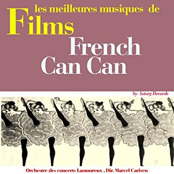 French Cancan (Music from the 1954 French Movie)