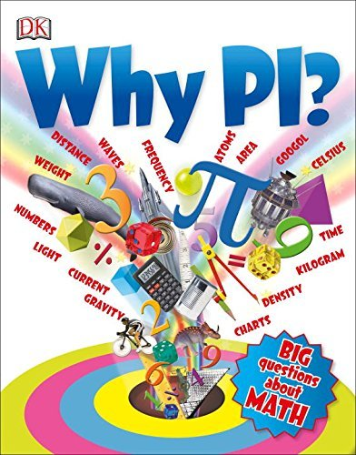 Why Pi? (Big Questions) by Johnny Ball (2016-01-19)