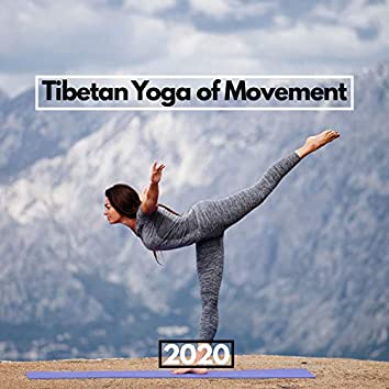 Tibetan Yoga of Movement 2020