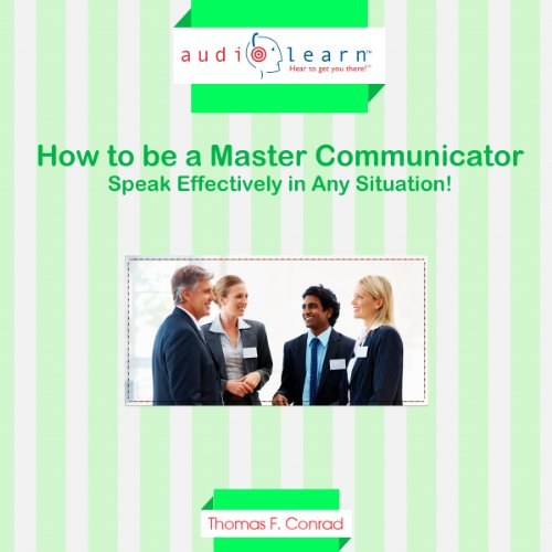 How to Be a Master Communicator audiobook cover art