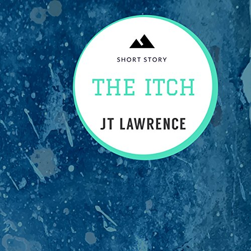 The Itch: A Short Story cover art