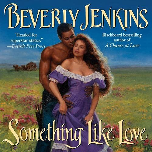 Something Like Love Audiobook By Beverly Jenkins cover art