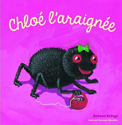 Les Drôles de Petites Bêtes - Chloe L'Araignee - Dès 3 ans