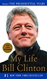 My Life: The Presidential Years: Volume II: The Presidential Years (Vintage)