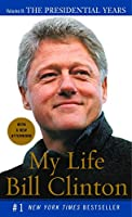 My Life: The Presidential Years: Volume II: The Presidential Years (Vintage)
