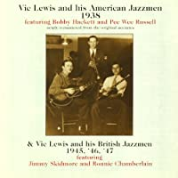 Vic Lewis & His American Jazzmen 1938/His British