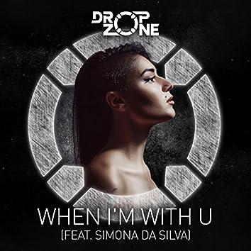 When I'm with U (feat. Simona Da Silva)
