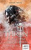 Thron aus Sturm und Sternen 2: Flammenherz: Spannende Fantasy um Liebe, Vertrauen und Verrat