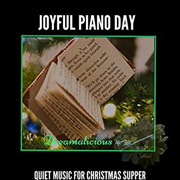 Joyful Piano Day - Quiet Music For Christmas Supper
