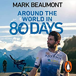 Around the World in 80 Days     My World Record Breaking Adventure              By:                                                                                                                                 Mark Beaumont                               Narrated by:                                                                                                                                 Mark Beaumont                      Length: 16 hrs and 43 mins     9 ratings     Overall 5.0