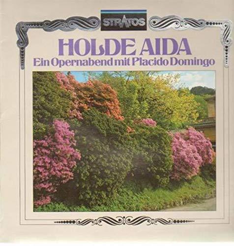 Holde Aida, Ein Opernabend mit Placido Domingo [Vinyl LP]