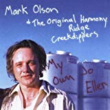 My Own Jo Ellen by Olson Mark & The Original Harmony Ridge Creekdippers