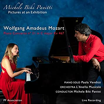 Mozart: Piano Concerto No. 21 KV 467 - Panitti: Pictures at an Exhibition
