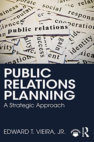Public Relations Planning: A Strategic Approach (English Edition)