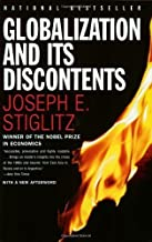 Globalization and Its Discontents by Stiglitz, Joseph E. 1st (first) Edition [Paperback(2003)]