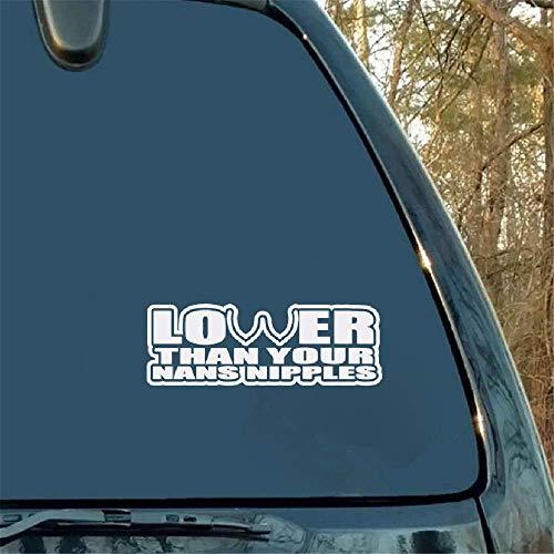 Grappig lager dan uw Nans tepels auto Sticker Decal voor Illest Drift Hoon voor auto Laptop Window Sticker