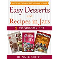 Easy Desserts and Recipes in Jars 3 Cookbook Set for Free