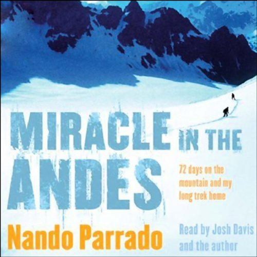 Miracle in the Andes audiobook cover art