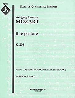 Il rè pastore, K.208 (Aria: L'amero saro costante (soprano)): Bassoon 1 and 2 parts (Qty 2 each) [A2984]