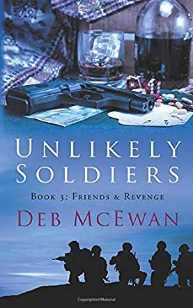 Unlikely Soldiers Book Three