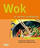 Wok. La sartén prodigiosa (Cocina fácil)