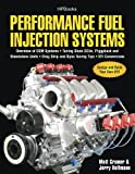 Performance Fuel Injection Systems HP1557: How to Design, Build, Modify, and Tune EFI and ECU...