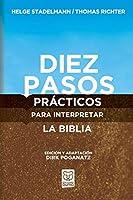 Diez Pasos Prácticos Para Interpretar La Biblia