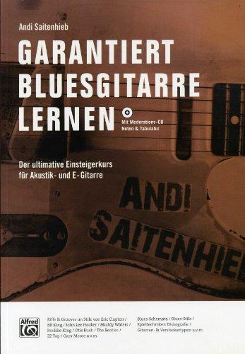 Garantiert Bluesgitarre lernen - arrangiert für Gitarre - mit Tabulator - mit CD [Noten / Sheetmusic] Komponist: Saitenhieb Andi