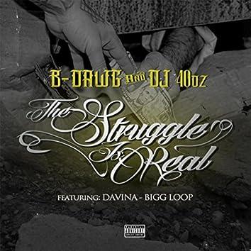 The Struggle Is Real (feat. Bigg Loop & Davina)