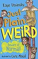 Just Plain Weird (Conkers)