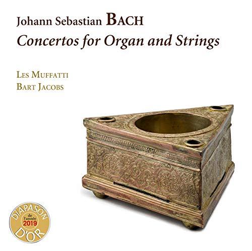 Bach: Konzerte für Orgel und Streicher