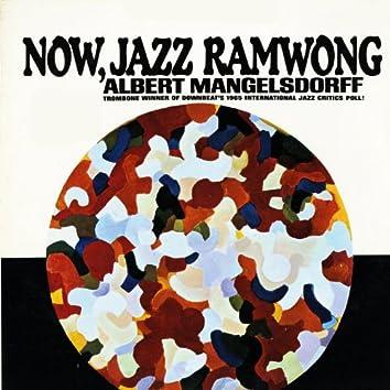 Now, Jazz Ramwong