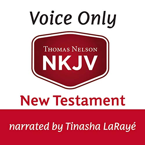Voice Only Audio Bible - New King James Version, NKJV (Narrated by Tinasha LaRayé): New Testament audiobook cover art