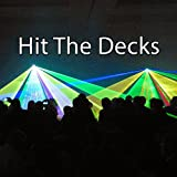 Hit The Decks
