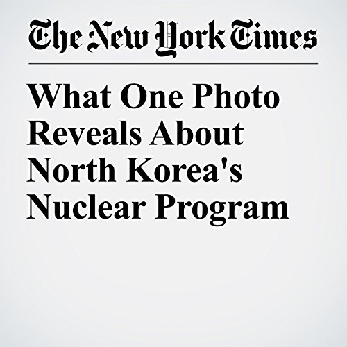 What One Photo Reveals About North Korea's Nuclear Program audiobook cover art
