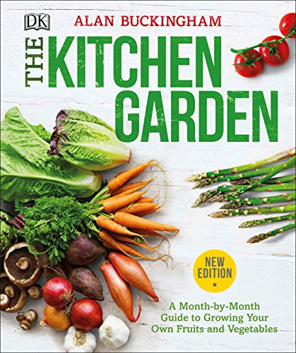 The Kitchen Garden Guide to Growing Fruits and Vegetables