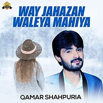 Way Jahazan Waleya Mahiya - Single