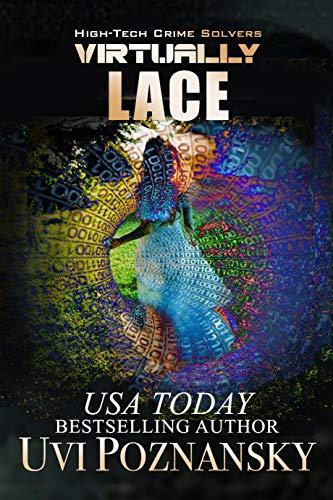 Virtually Lace (High-Tech Crime Solvers Book 1) (English Edition)