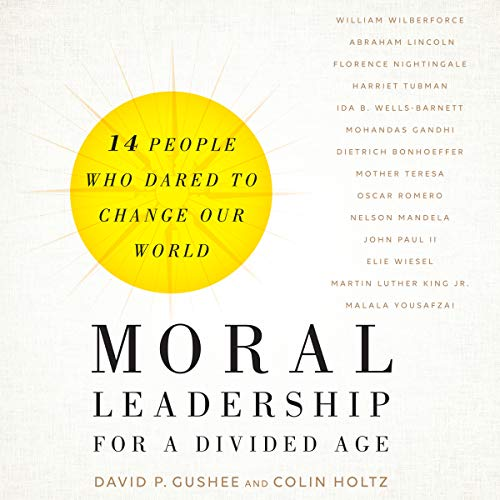 Moral Leadership for a Divided Age cover art
