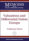 Duval, G:  Valuations and Differential Galois Groups (Memoirs of the American Mathematical Society)