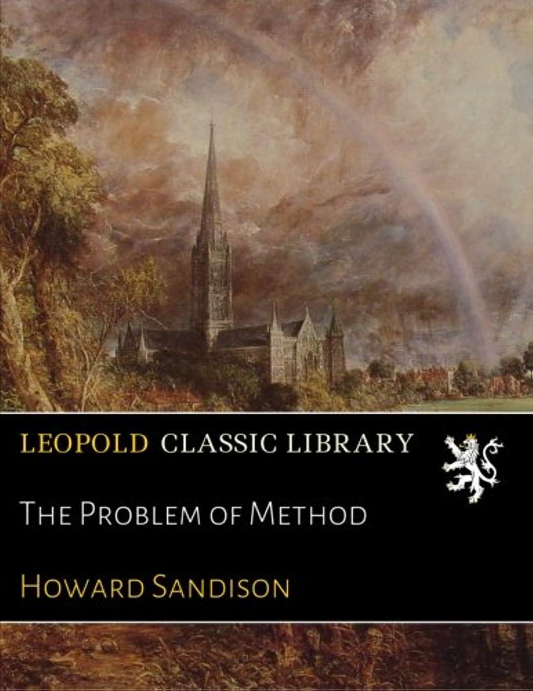 本能認めるエッセンスThe Problem of Method