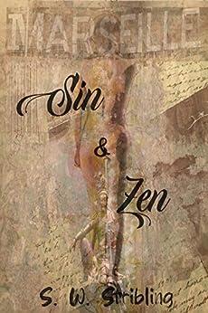 Sin and Zen by [Steven Warren Stribling]