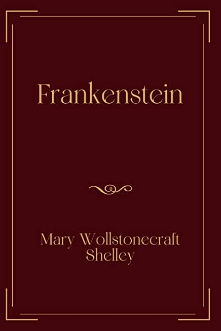 Frankenstein: Exclusive Edition