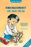 Kindergesundheit: Bilingualer Ratgeber und Sprachführer zur Kindergesundheit