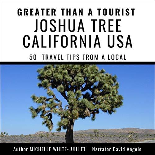 Greater than a Tourist - Joshua Tree California USA cover art