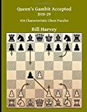 Queen's Gambit Accepted D20-29: 436 Characteristic Chess Puzzles-Harvey, Bill Gamble, Robert