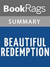 Summary & Study Guide Beautiful Redemption by Kami Garcia